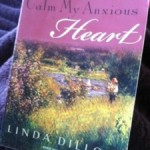 Calm My Anxious Heart by Linda Dillow book review