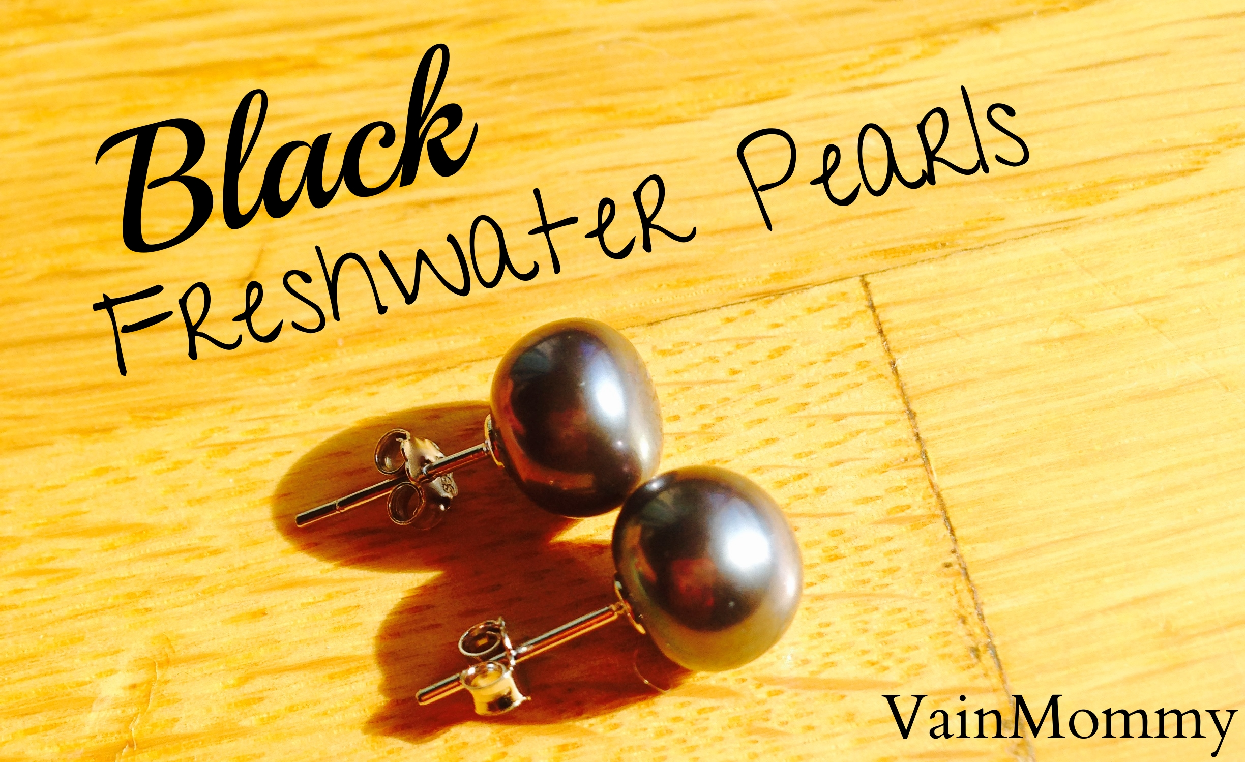 Vain Mommy Review Black Freshwater Pearls