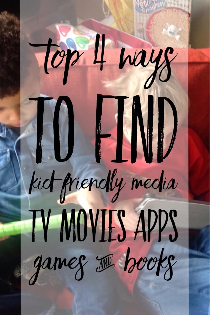 Top 4 Ways to find kid-safe media