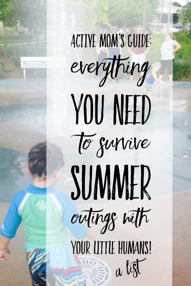 Some good recommendations on this list! Summer checklist for kids, new moms. Everything you need to make survive summer outings with the kids.