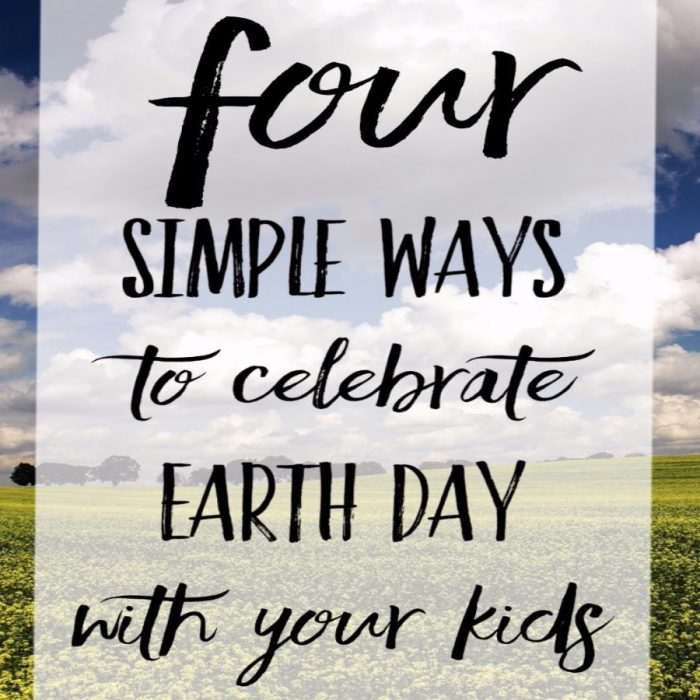 Great Ways to celebrate Earth Day with your children